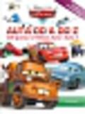 Auta od A do Z. 200 postaci z filmów Auta i Auta 2. Książka z plakatem!