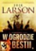 Larson Erik - W ogrodzie bestii