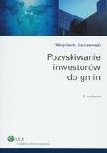 Jarczewski Wojciech - Pozyskiwanie inwestorów do gmin