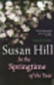 Hill Susan - In the Springtime of the Year