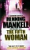 Mankell Henning - Fifth Woman