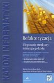 Fowler Martin, Beck Kent, Brant John - Refaktoryzacja Ulepszanie struktury istniejącego kodu