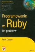 Cooper Peter - Programowanie w Ruby Od podstaw