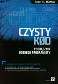 Martin Robert C. - Czysty kod. Podręcznik dobrego programisty
