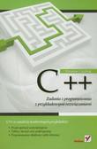 Kubiak Mirosław J. - C++ Zadania z programowania z przykładowymi rozwiązaniami