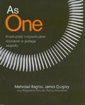 Baghai Mehrdad, Quigley James - As One Przekształć indywidualne działanie w potęgę zespołu