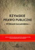 Jurewicz Aldona, Sajkowski Ryszard, Sitek Bronisław, Szczerbowski Jakub, Świętoń Adam - Rzymskie prawo publiczne. Wybrane zagadnienia