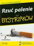 Brizer David - Rzuć palenie dla bystrzaków