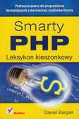 Bargieł Daniel - Smarty PHP. Leksykon kieszonkowy