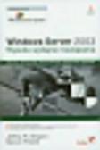 Shapiro Jeffrey R., Policht Marcin - Windows Server 2003. Wysoko wydajne rozwiązania