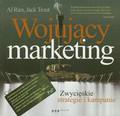 Ries Al., Trout Jack - Wojujący marketing. Zwycięskie strategie i kampanie