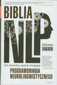 Vaknin Shlomo - Biblia NLP 210 wzorców, metod i strategii programowania neurolingwistycznego