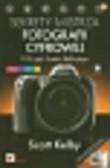 Kelby Scott - Sekrety mistrza fotografii cyfrowej. 195 ujęć Scotta Kelby`ego