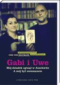 Seltmann Uwe - Gabi i Uwe Mój dziadek zginął w Auschwitz. A mój był esesmanem