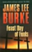 Burke James Lee - Feast Day of Fools