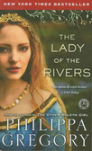 Gregory Philippa - Lady of the Rivers
