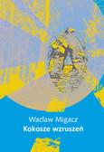 Migacz Wacław - Kokosze wzruszeń
