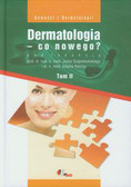 Dermatologia co nowego  Tom 2