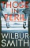 Smith Wilbur - Those in Peril