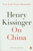 Kissinger Henry - On China