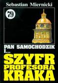 Miernicki Sebastian - Pan Samochodzik i Szyfr Profesora Kraka 79