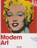 Holzwarth Hans Werner - Modern Art 1870-2000. Impressionism to Today