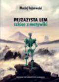 Dajnowski Maciej - Pejzażysta Lem. Szkice z motywiki