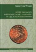 Wojan Katarzyna - Wstęp do badań wieloznaczności leksemów w ujęciu kontrastywnym