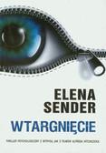 Sender Elena - Wtargnięcie