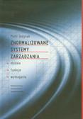 Jedynak Piotr - Znormalizowane systemy zarządzania