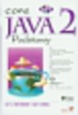 Horstmann Cay S., Cornell Gary - Java 2 Podstawy
