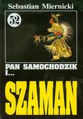 Miernicki Sebastian - Pan Samochodzik i Szaman 52