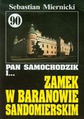 Miernicki Sebastian - Pan Samochodzik i Zamek w Baranowie Sandomierskim 90