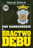 Żelech Marek - Pan Samochodzik i Bractwo Dębu 99