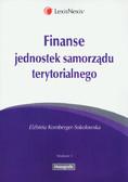 Kornberger-Sokołowska Elżbieta - Finanse jednostek samorządu terytorialnego