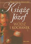 Leśniewski Sławomir - Książę Józef Wódz i kochanek