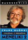 Daukszewicz Krzysztof - Cwane główki i chłopaki z drogówki Meneliki 2