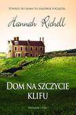 Hannah Richell - Dom na szczycie klifu