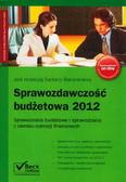 Sprawozdawczość budżetowa 2012. Sprawozdania budżetowe i sprawozdania z zakresu operacji finansowych