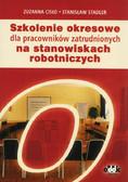 Stadler Stanisław, Cisło Zuzanna - Szkolenie okresowe dla pracowników zatrudnionych na stanowiskach robotniczych
