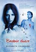 Chandler Elizabeth - Pocałunek anioła 3 Bratnie dusze
