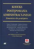 Kodeks postępowania administracyjnego. Komentarz dla praktyków (z suplementem elektronicznym)