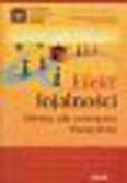 Reichheld Frederick F., Teal Thomas - Efekt lojalności. Ukryta siła rozwojowa Twojej firmy