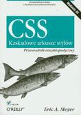 Meyer Eric - CSS Kaskadowe arkusze stylów. Przewodnik encyklopedyczny