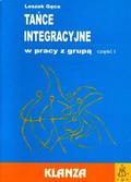 Gęca Leszek - Tańce integracyjne w pracy z grupą Część 1 +CD