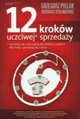Pollak Grzegorz, Stolarzewicz Honorata - 12 kroków uczciwej sprzedaży