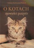 Zembrzuska-Piekarek Elżbieta - O kotach opowieści puszyste