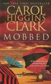 Clark Carol Higgins - Mobbed