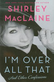 Maclaine Shirley - I`m Over All That