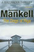 Mankell Henning - Dogs of Riga